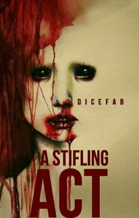 A Stifling Act by DiceFab