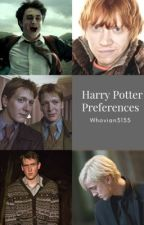 Harry Potter ↯ Preferences by Whovian3135