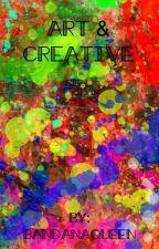 Art & Creative Stuff by BandanaQueen
