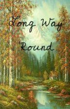 Long Way 'Round Part 2 by theramblinrose