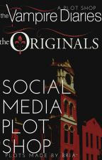 TVD & The Originals Social Media Plot Shop by TheOUATDiaries