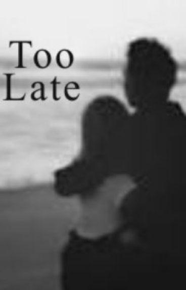 Too Late? (5SOS)