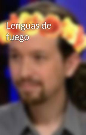 Lenguas de fuego by Herenya17