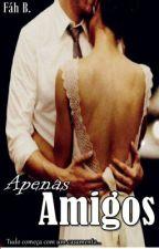 Apenas Amigos by Fahbarbosa