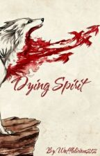 Dying Spirit (balto x reader) by Wafflelicious212