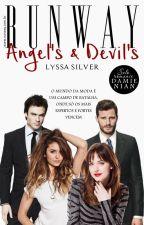 RUNWAY - Angel's & Devil's (Pausada) by Lyssa_Silver