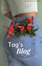 • Tag's Blog • by B-babyQueen