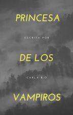 Princesa de los Vampiros  by carlha_15