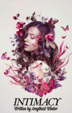 Intimacy  by AmythestWinter