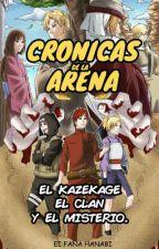 © Crónicas de la Arena: El Kazekage, El Clan y El Misterio. #NA2017 by EiFanaHanabi
