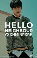 Hello, Neighbour  ✘Ym✘ by YxxnMinPxrk