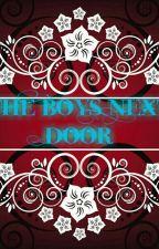 The Boys Next Door ( Completed) by ColesKoalas97