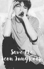 Save Me | Jeon Jungkook  by bts_exo_got71018
