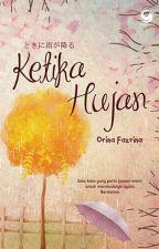 Quote Novel Ketika Hujan by Orina_Fazrina