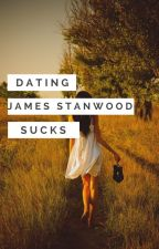 Dating James Stanwood Sucks by redheadvi