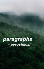 paragraphs // leafycynical by pyrosinical