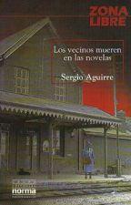 Los Vecinos Mueren En Las Novelas by Nfiallo