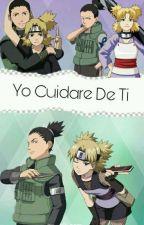 Yo Cuidare De Ti (shikatema)  by Ruby_Temari_Celaya