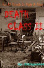DEATH CLASS II by KBilqiz0805