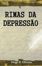 Rimas da Depressão by diegobdoliveira