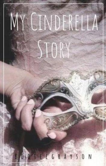 My Cinderella Story    e.d.