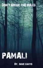 PAMALI by DavidCahyo