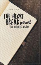 The Heartbreak Journal by theintrovertwriterph