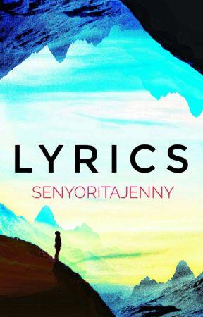 Lyrics [Open for Requests] by SenyoritaJenny