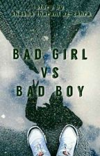 bad girl vs bad boy by shashaaaa_