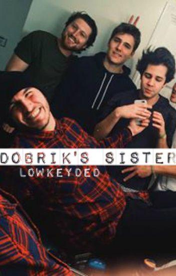 DOBRIK'S SISTER  ✧