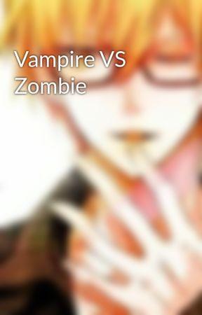 Vampire VS Zombie by koeygurl93