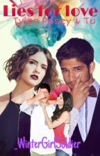 Lies For Love - Tyler Posey y Tu by _WinterGirlSoldier