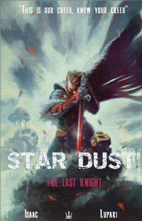 Star Dust: The Last Knight by Isaaclupari