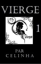 VIERGE  Tome 1 by Celinha74