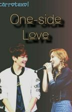 One-side Love [BaekYeon Fanfic] by carrotexol