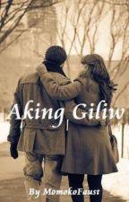 Aking Giliw by MomokoFaust