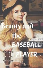 Beauty and the Baseball Player {Benny Rodriguez} by ilyjellybaby
