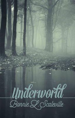[Creepypasta Fanfic] Underworld