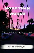 More Than Words by HeartBreak_Fan