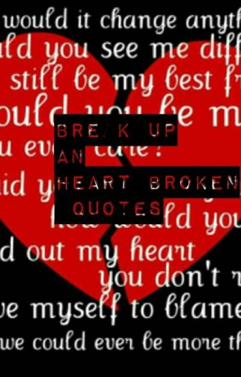 Break Up An Heart Broken Quotes ビクトリア州 Wattpad