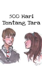 500 Hari Tentang Tara [ON EDITING] by titanianrs