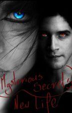 Mysterious Secrets - New Life ||ZAWIESZONE|| by Sherryl-Love-Cherry