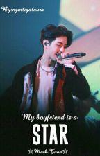 My boyfriend is a star   •|GOT7|• by ngmligalaura