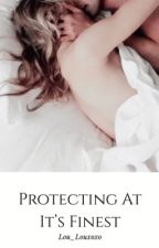 Protecting At It's Finest    2 by Lou_louxoxo