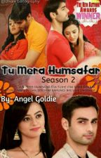 SwaSan FF : Tu Mera Humsafar Season 02 #Wattys2017  #EAwards2017 by AngelGoldieReal