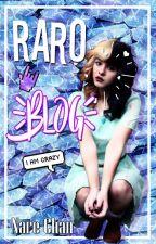 ♪ Raro Blog ♪ by Nare-Chan