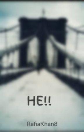 HE!! by rgunner