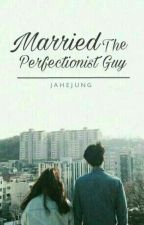 Married the perfectionist guy by Jahejung