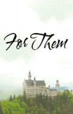 For Them : [Touken Ranbu x Reader / OC] by Adia17