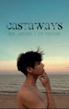 castaways ; taekook by MonicSalvatore